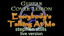 Everybodys Talking At Me (Stephen Stills) Strum Guitar Cover Lesson with Chords/Lyrics