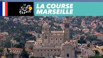 Best of (Français) - Marseille - La Course by le Tour de France 2017