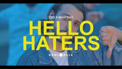 VSO - Hello Haters