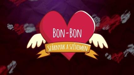 Bon-Bon - Szárnyak A Szívemen