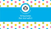 50 boy names that start with O - the best baby names - www.namesoftheworld.net