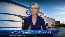 Express Employment Professionals - South Phoenix, AZ Phoenix Superb 5 Star Review by John A.