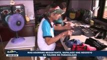 Mag-asawang negosyante, napalago ang negosyo sa tulong ng pamahalaan