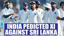 India vs Sri Lanka Galle Test : Predicted XI for Indian cricket team | Oneindia News