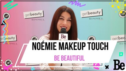 Get Beauty : les tocs beauté de Noémie de Make Up Touch
