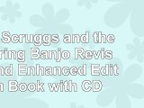 Read  Earl Scruggs and the 5String Banjo Revised and Enhanced Edition  Book with CD 3f4128a7