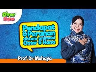 Promo Omar & Hana | Peranan & Pendapat | Prof.Dr Muhaya