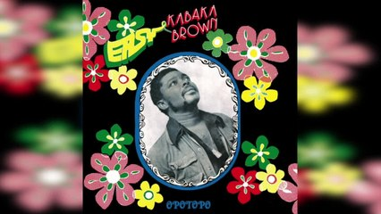 Easy Kabaka Brown - Opotopo (Full Album Stream)