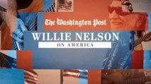 Willie Nelson on America
