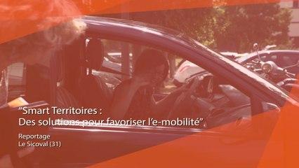 Dossier Smart Territoires : Des solutions pour favoriser e-mobilité - Sicoval (31)