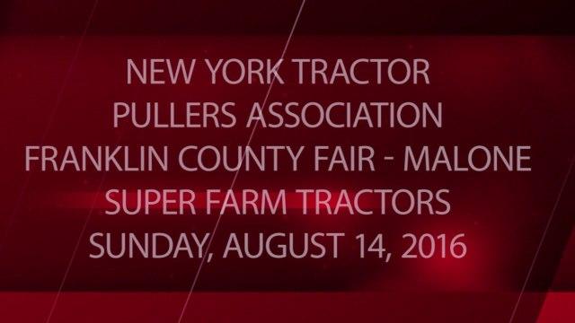 NYTPA - Franklin County Fair - 08-14-2016 - Super Farm Tractors