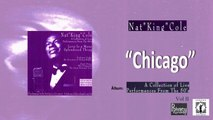Nat King Cole - Chicago Nat king Cole