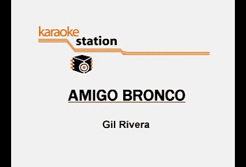 Bronco – Amigo bronco (Karaoke)