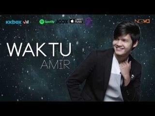 Amir AF2016 - Waktu (Lirik Video Official)