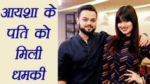 Ayesha Takia HUSBAND Farhan Azmi gets DEATH THREATS   FilmiBeat