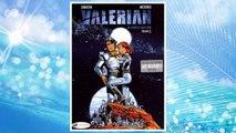 Valerian: The Complete Collection , Volume 1 (Valerian & Laureline)