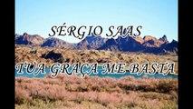 Sérgio Saas - A Tua Graça Me Basta (Playback com Legenda)