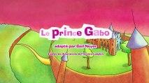 Dessin Animé En Francais | MILA raconte Le prince Gabo | Mila Raconte Mille et Une Histoires