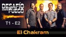 """DESAFIÓ SOBRE FUEGO –  (Ep.2) """"El Chakram"""""""