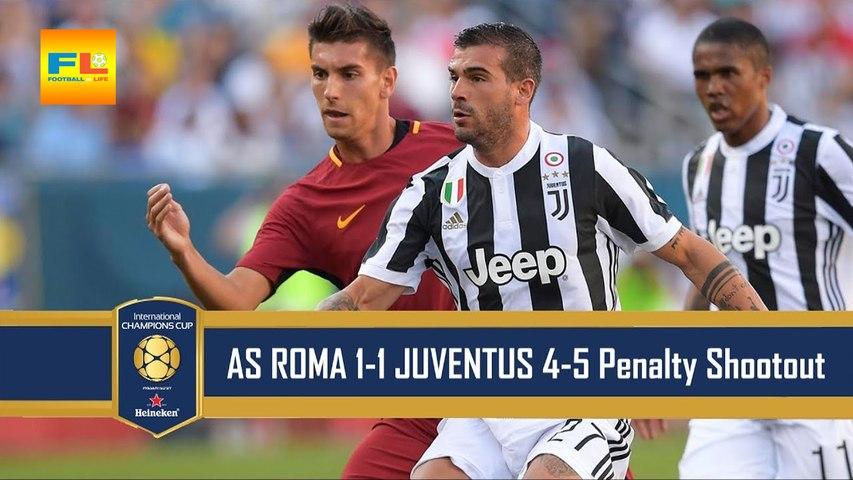 AS Roma vs Juventus 1-1 - Penalty 4-5 - Highlights & Goals - 30 July 2017