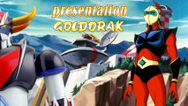 JE VOUS PRESENTE: GOLDORAK !