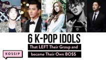 Kpop Idols That LEFT Their Group And Became Their Own BOSS   The Kossip List