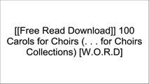 [r6q2N.F.r.e.e D.o.w.n.l.o.a.d] 100 Carols for Choirs (. . . for Choirs Collections) by Oxford University PressThe King's Singers [D.O.C]