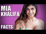 13 Shocking Facts About Mia Khalifa