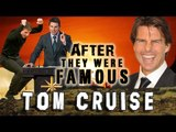 TOM CRUISE - AFTER They Were Famous - SCIENTOLOGY