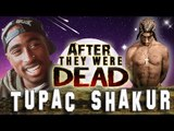 TUPAC SHAKUR - AFTER They Were Famous - 2PAC