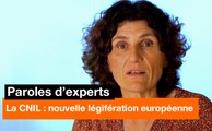 Paroles d'experts - La CNIL : nouvelle légifération européenne - Orange