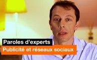 Paroles d'experts - Publicité et réseaux sociaux - Orange