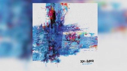 Joel Baker - Bag Of Dreams