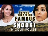SNOOKI - Before They Were Famous - NICOLE POLIZZI