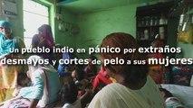 Un pueblo indio en pánico por extraños desmayos y cortes de pelo a sus mujeres