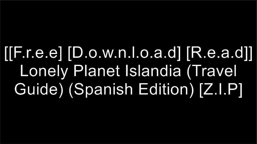 [KLkP2.F.R.E.E D.O.W.N.L.O.A.D R.E.A.D] Lonely Planet Islandia (Travel Guide) (Spanish Edition) by Lonely Planet, Brandon Presser, Carolyn Bain, Fran Parnell P.D.F   Godialy.com