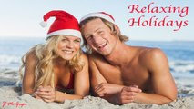 JL - Relaxing Holidays-1 Hour of Instrumental Relaxing Music to Calm Mind During Christmas Holiday