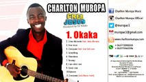 Okaka - Charlton Muropa (Official Lyric Video) - Charlton Muropa