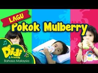 Pokok Mulberry Didi & Friends ft Bella, Mika, Noah