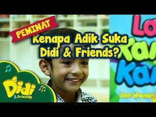 Didi & Friends | Kenapa adik suka Didi & Friends?