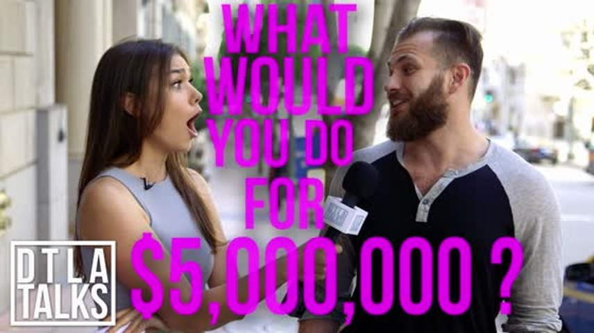 DTLA Talks: What Would You Do for $5,000,000?