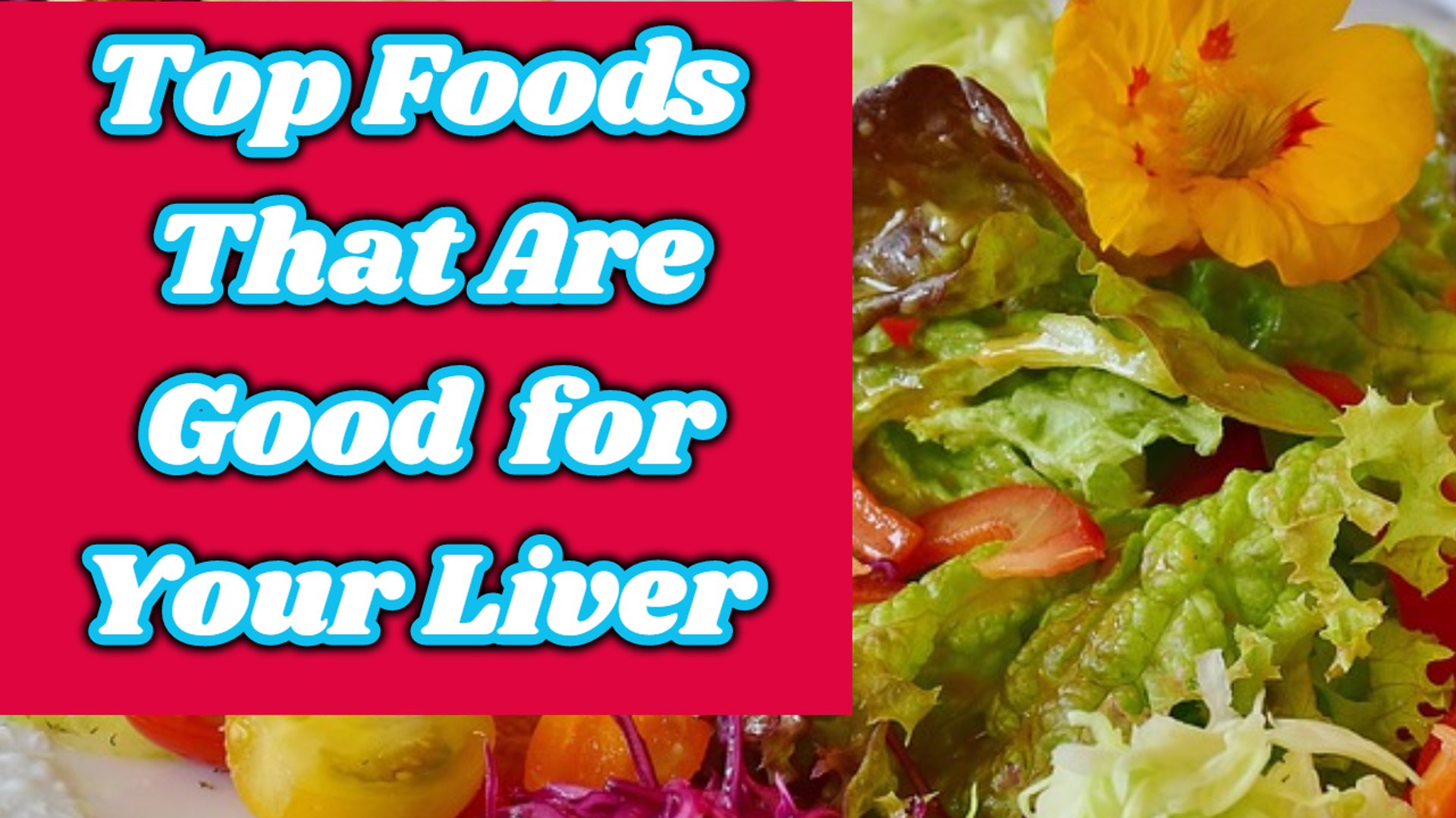 11 Foods That Are Good For Your Liver Foods That Help Keep Your Liver Healthy Liver Diet Tips Video Dailymotion