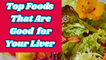 11 Foods That Are Good for Your Liver   Foods That Help Keep Your Liver Healthy   Liver Diet Tips