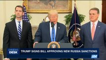 i24NEWS DESK | Trump signs bill approving new Russia sanctions |  Wednesday, August 2nd 2017