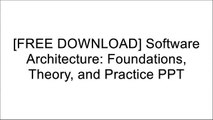 PDF Download] Software Architecture: Foundations Theory and Practice
