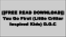 [AFCn9.F.r.e.e D.o.w.n.l.o.a.d] You Go First (Little Critter Inspired Kids) by Mercer MayerMercer MayerMercer MayerMercer Mayer WORD