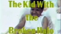 THE KID WITH THE BROKEN HALO (1982) Extrait
