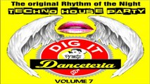 Various Art. - Danceteria Dig-It - Volume 7 - The original rhythm of the night - Techno House Party