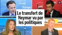 Salaire, impôts, « bel homme » : le transfert de Neymar au PSG commenté par des politiques