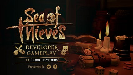 Sea of Thieves Developer Gameplay #4: